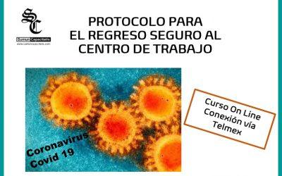 Protocolo para regreso seguro al centro de trabajo